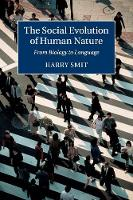 The Social Evolution of Human Nature:...