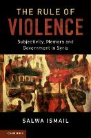 The Rule of Violence: Subjectivity,...