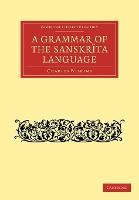 Grammar of the Sanskrit language