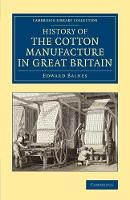 History of the Cotton Manufacture in...