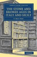 The Stone and Bronze Ages in Italy ...