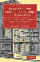 An Essay on the Writings and Genius ...