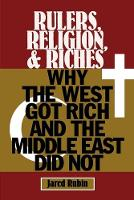 Rulers, Religion, and Riches: Why the...