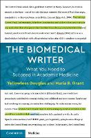 The Biomedical Writer: What You Need...