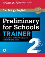 Preliminary for Schools Trainer 2 Six...