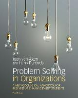 Problem Solving in Organizations: A...