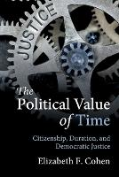 The Political Value of Time:...