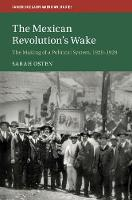 The Mexican Revolution's Wake: The...