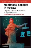 Multimodal Conduct in the Law:...