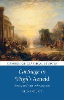 Carthage in Virgil's Aeneid: Staging...