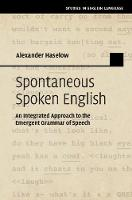 Spontaneous Spoken English: An...