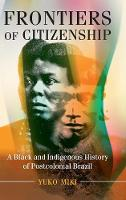 Frontiers of Citizenship: A Black and...