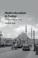 Multiculturalism in Turkey: The Kurds...