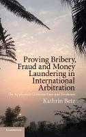 Proving Bribery, Fraud and Money...