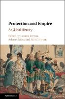 Protection and Empire: A Global History