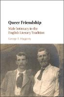 Queer Friendship: Male Intimacy in ...