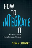 How to Integrate It: A Practical ...