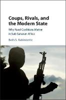 Coups, Rivals, and the Modern State:...