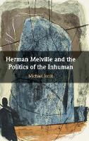 Herman Melville and the Politics of...