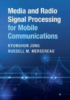 Media and Radio Signal Processing for...
