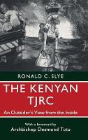 The Kenyan TJRC: An Outsider's View...