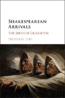 Shakespearean Arrivals: The Birth of...
