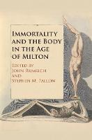 Immortality and the Body in the Age ...