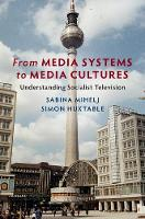 From Media Systems to Media Cultures:...