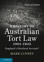 A History of Australian Tort Law...