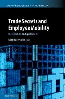 Trade Secrets and Employee Mobility  ...