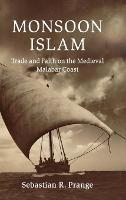 Monsoon Islam: Trade and Faith on the...