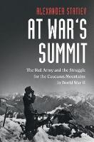 At War's Summit: The Red Army and the...