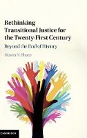 Rethinking Transitional Justice for...