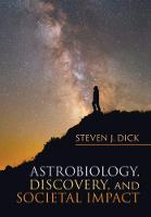 Astrobiology, Discovery, and Societal...