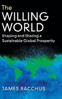 The Willing World: Shaping and ...