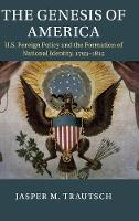 The Genesis of America: US Foreign...