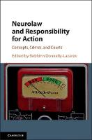 Neurolaw and Responsibility for...