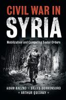 Civil War in Syria: Mobilization and...