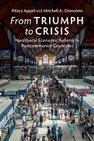 From Triumph to Crisis: Neoliberal...