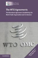 The WTO Agreements: The Marrakesh...