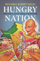 Hungry Nation: Food, Famine, and the...