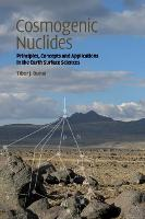 Cosmogenic Nuclides: Principles,...