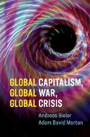Global Capitalism, Global War, Global...