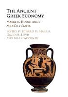 The Ancient Greek Economy: Markets,...