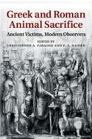 Greek and Roman Animal Sacrifice:...