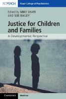 Justice for Children and Families: A...