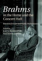 Brahms in the Home and the Concert...