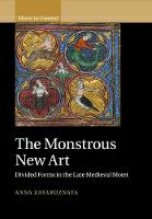 The Monstrous New Art: Divided Forms...