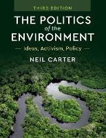 The Politics of the Environment:...
