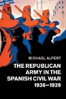 The Republican Army in the Spanish...